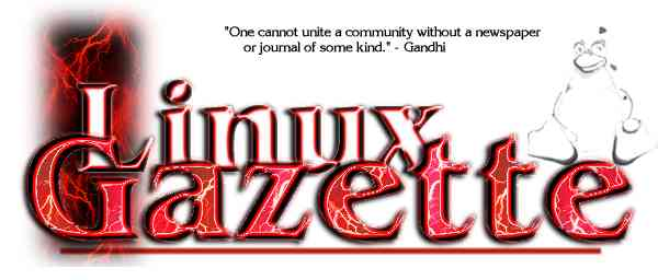 Linux Gazette... making Linux just a little more fun!